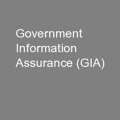 Government Information Assurance (GIA)