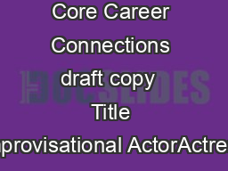 th Grade Core Career Connections draft copy  Title Improvisational ActorActress