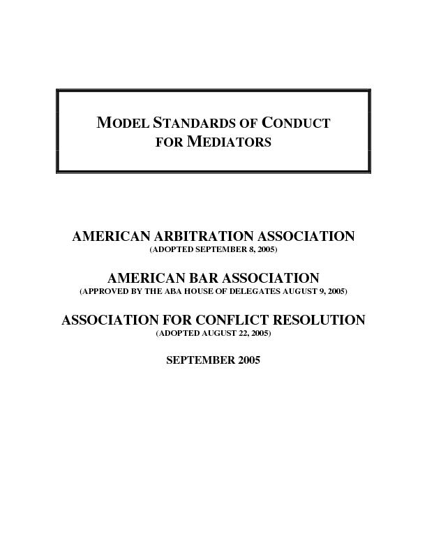 The Model Standards of Conduct for Mediators