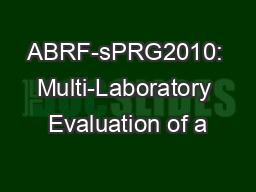 ABRF-sPRG2010: Multi-Laboratory Evaluation of a