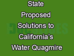 State Proposed Solutions to California's Water Quagmire