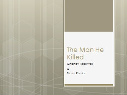 The Man He Killed PowerPoint PPT Presentation