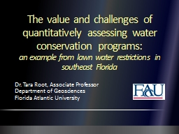 The value and challenges of quantitatively assessing water