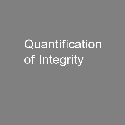 Quantification of Integrity