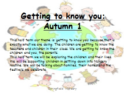 Getting to know you: Autumn 1