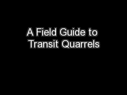 A Field Guide to Transit Quarrels