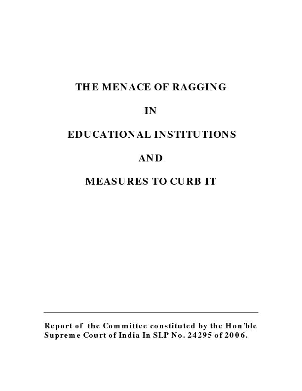 essay on ragging in educational institutions Steps to curb ragging in  a publicity campaign against ragging in higher educational institutions in  and essay competition 390 cases of ragging,.