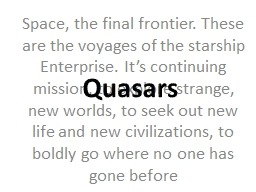 Space, the final frontier. These are the voyages of the sta