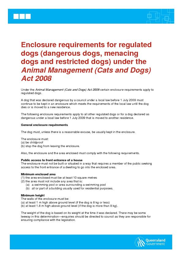 Enclosure requirements for regulated Under the Animal Management (Cats