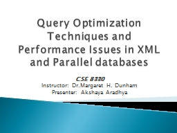 Query Optimization Techniques and Performance Issues in XML