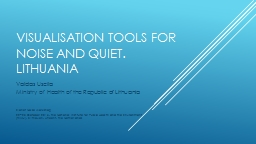 Visualisation tools for noise and quiet.