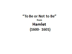 """""""To Be or Not to Be"""""""