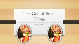 The God of Small Things PowerPoint PPT Presentation