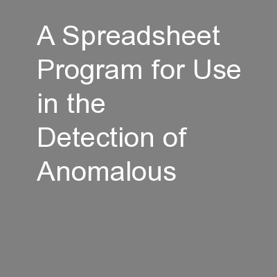 A Spreadsheet Program for Use in the Detection of Anomalous