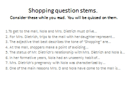 Shopping question stems.