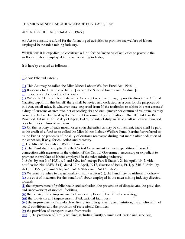 THE MICA MINES LABOUR WELFARE FUND ACT, 1946 ACT NO. 22 OF 1946 [ 23rd