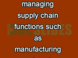 Printing high quality labels is just part of managing supply chain functions such as manufacturing warehousing and distribution