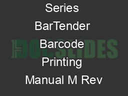Series BarTender Barcode Printing Manual M Rev