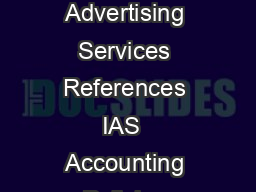 SIC  IFRS Foundation SIC Interpretation  Revenue Barter Transactions Involving Advertising Services References IAS  Accounting Policies Changes in Accounting Estimates and Errors IAS  Revenue Issue A