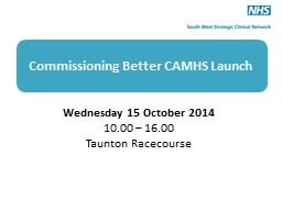 Commissioning Better CAMHS Launch