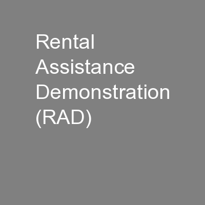 Rental Assistance Demonstration (RAD) PowerPoint PPT Presentation