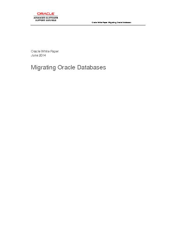 Oracle White Paper: Migrating Oracle Databases