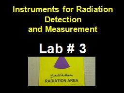 Instruments for Radiation Detection PowerPoint PPT Presentation