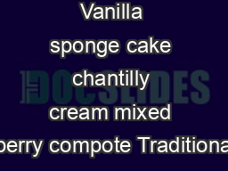 Berry trifle Vanilla sponge cake chantilly cream mixed berry compote Traditiona PowerPoint PPT Presentation