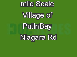 mile Scale Village of PutInBay Niagara Rd