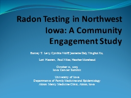 Radon Testing in Northwest Iowa: A Community Engagement Stu PowerPoint PPT Presentation