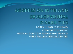 AGGRESSION IN TBI AND DEVELOPMENTAL DISABILITIES
