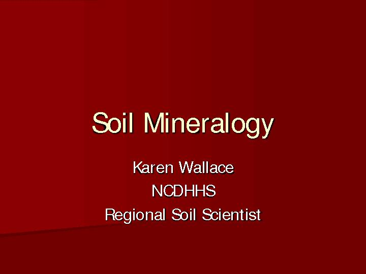 Soil Mineralogy