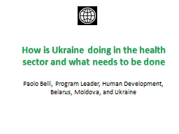 How is Ukraine doing in the health sector and what needs to