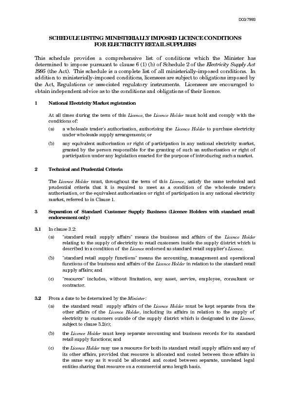 D03/7993 SCHEDULE LISTING MINISTERIALLY IMPOSED LICENCE CONDITIONS FOR