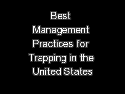 Best Management Practices for Trapping in the United States