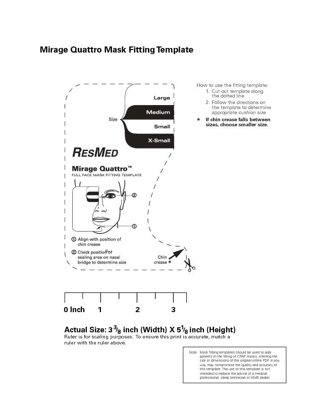 Mirage Quattro Mask Fitting TemplateActual Size: 3     inch (Width) X