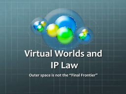 Virtual Worlds and