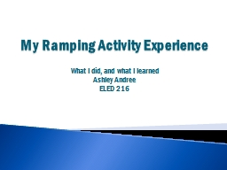 My Ramping Activity Experience PowerPoint PPT Presentation