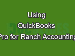 Using QuickBooks Pro for Ranch Accounting