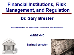 1 Financial Institutions, Risk	 Management, and Regulation
