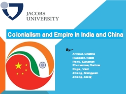 Colonialism and Empire in India and China