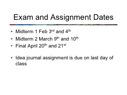 Exam and Assignment Dates