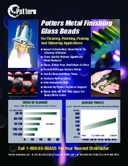 Potters Metal Finishing Glass Beads For Cleaning Finishing Peening And Deburring Applications Impart A Controlled Clean Finish On Variety Of Metals Clean Quickly Without Significant Metal Removal Cle