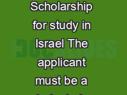 mspublisherflyerBeadyprgooden Invites you to apply for the Beady Berler Scholarship for study in Israel The applicant must be a student at a collegeuniversity within Texas for at least one year and b PowerPoint PPT Presentation