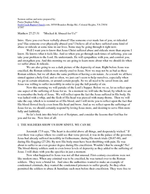 Sermon outline and notes prepared by: Pastor Stephen Felker Swift Cree