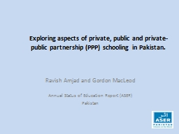 Exploring aspects of private, public and private-public par