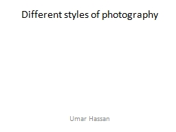Different styles of photography