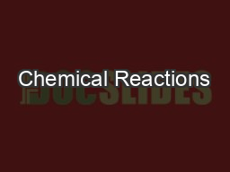 Chemical Reactions PowerPoint PPT Presentation