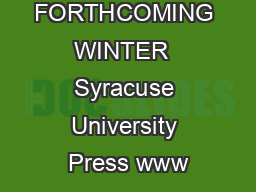 FORTHCOMING WINTER  Syracuse University Press www PowerPoint PPT Presentation