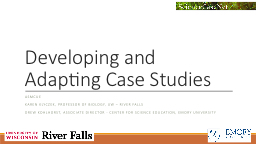 Developing and Adapting Case Studies